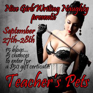 Teacher's Pet, Blog Hop, Nice Girls Writing Naughty, reader contest